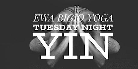 TUESDAY NIGHT YIN YOGA with EWA BIGIO YOGA tickets