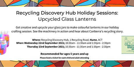 Recycling Discovery Hub School Holiday Sessions - Glass Lanterns tickets