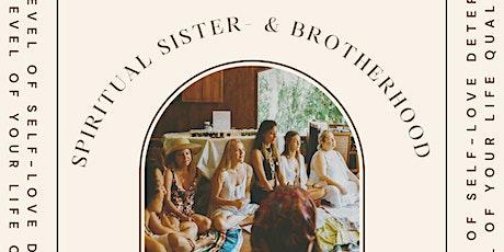 Spiritual Sister- and Brotherhood- For The Awakening Soul tickets