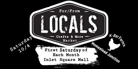 10/2 Locals Monthly Market Craft Show (for Vendors only) tickets