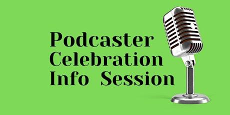 Podcaster Celebration Info Session tickets