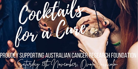 Cocktails for a Cure - an evening in support of Australian Cancer Research tickets