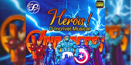 Desconto! Heróis! O incrível musical no Teatro West Plaza ingressos