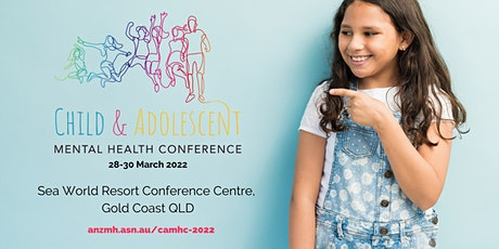 2022 Child & Adolescent Mental Health Conference tickets