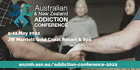 2022 Australian & New Zealand Addiction Conference tickets