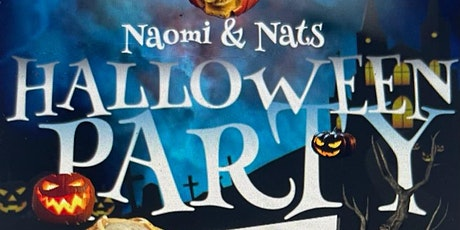Naomi and Nat's Tricks or Treats Halloween Costume Party tickets