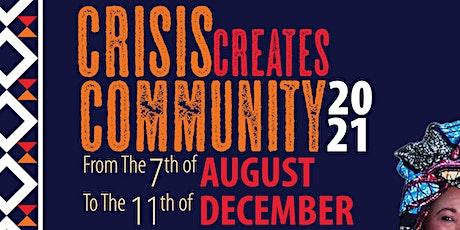 MDD presents... Crisis Creates Community tickets