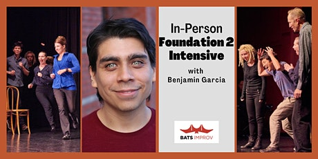 In-Person: Foundation 2 Intensive with Benjamin Garcia tickets