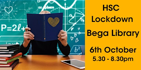 HSC Lock Down @ Bega Library tickets