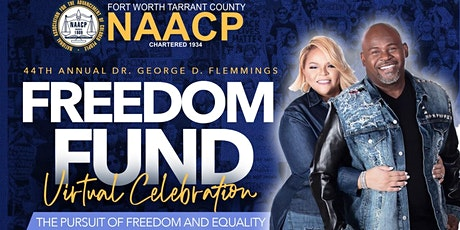 NAACP 44th Annual Freedom Fund Virtual Celebration tickets