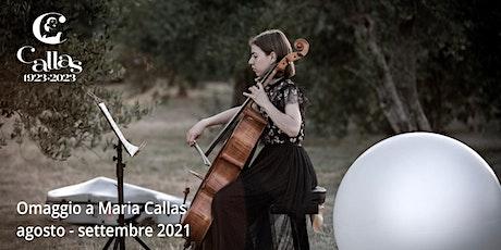 La Rosa Callas. Arie d'Opera, canzoni e brani cameristici dedicati ai fiori biglietti