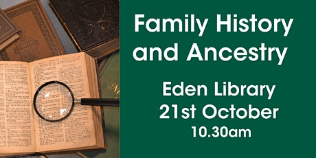 Family History and Ancestry @ Eden Library tickets