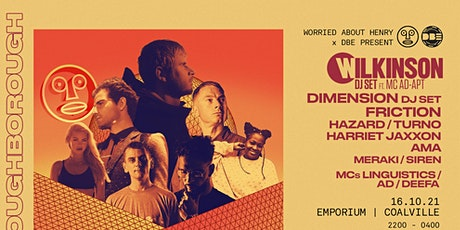 DBE x WAH Pres... WILKINSON, DIMENSION, FRICTION, TURNO  + More tickets