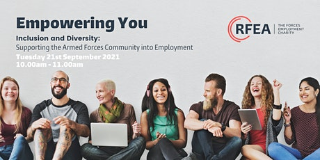 Empowering You: Inclusion & Diversity - Supporting the Armed Forces tickets