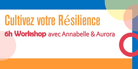 Shaping your Resilience - Workshop 6H tickets