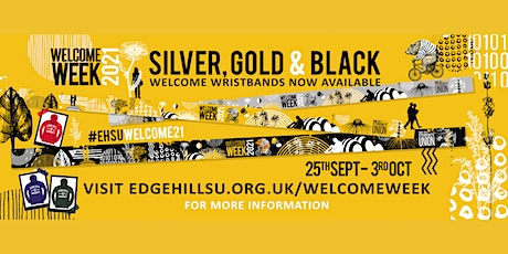 Edge Hill Welcome Week - Gold Wristband tickets
