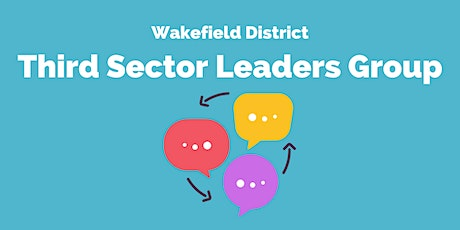 Wakefield District - Third Sector Leaders Group tickets