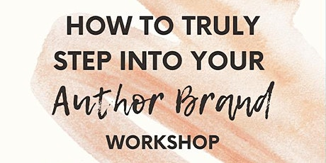 How to truly step into your author brand workshop: mindset & marketing tickets