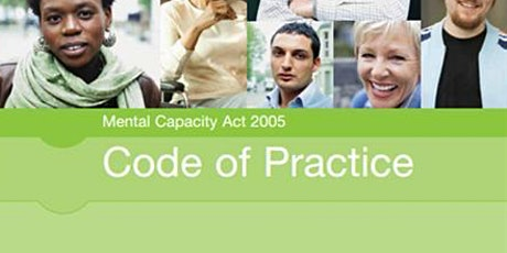 Module One Getting it Right webinar -The Mental Capacity 2005 tickets