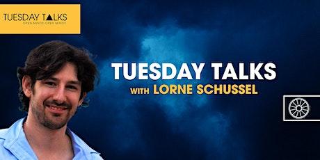 Tuesday Talks | Lorne Schussel tickets