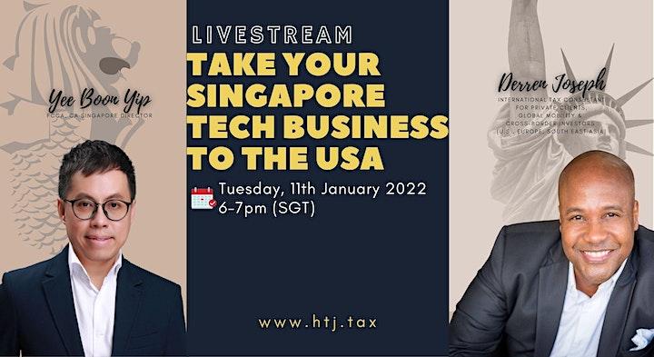 (LIVESTREAM) Take Your Singapore Tech Business To The USA image