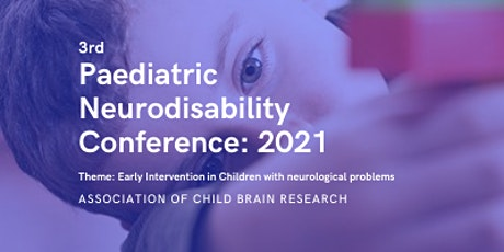 3rd Paediatric Neurodisability Conference: 2021 tickets