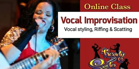Vocal Improvisation Techniques - Riffing , Scatting & Song Styling tickets