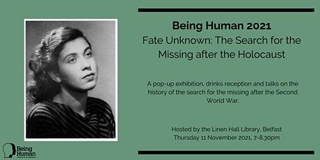 Being Human - Fate Unknown: The Search for the Missing after the Holocaust tickets