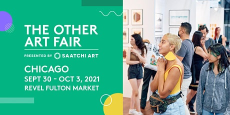 The Other Art Fair Chicago, Sep 30 - Oct 3, 2021 tickets