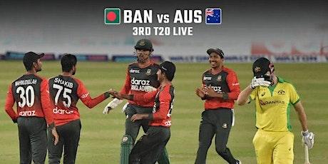 StREAMS@>! (LIVE)- Australia v Bangladesh 3rd T20 LIVE ON 5 Aug 2021 tickets