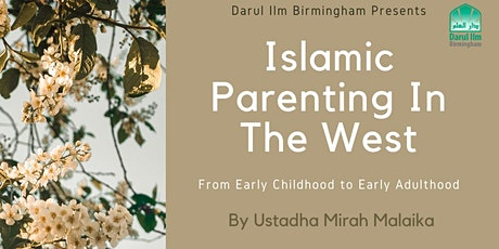 Islamic Parenting In The West tickets