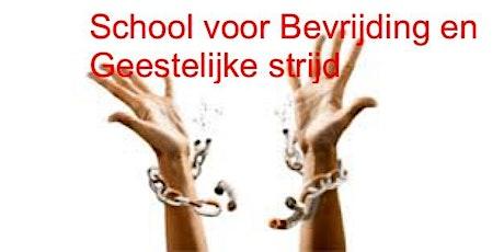 School voor Bevrijding en Geestelijke Strijd tickets