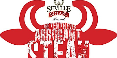 10th Annual Seville Rotary Arrogant Steak Cook Off tickets
