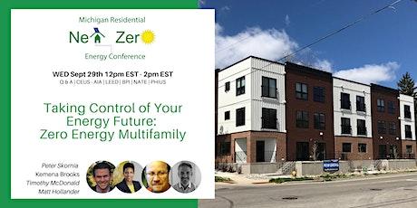 Take Control of your Energy Future - Zero Energy  Multifamily Housing tickets