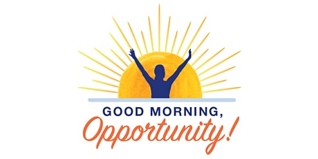 Good Morning, Opportunity! Annual Breakfast tickets
