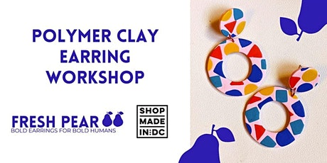 Polymer Clay Earring Workshop with Fresh Pear tickets
