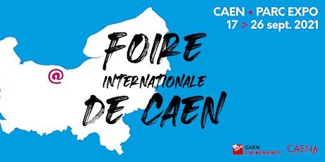 Foire Internationale de Caen 2021 billets