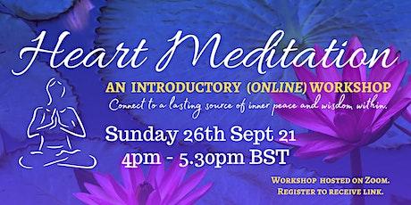Online Heart Meditation Workshop ~ 26th Sept tickets
