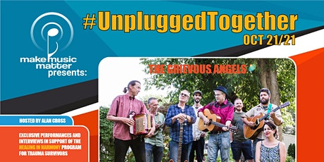 #UnpluggedTogether with Grievous Angels tickets