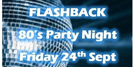 Flashback: 80's Party Night tickets