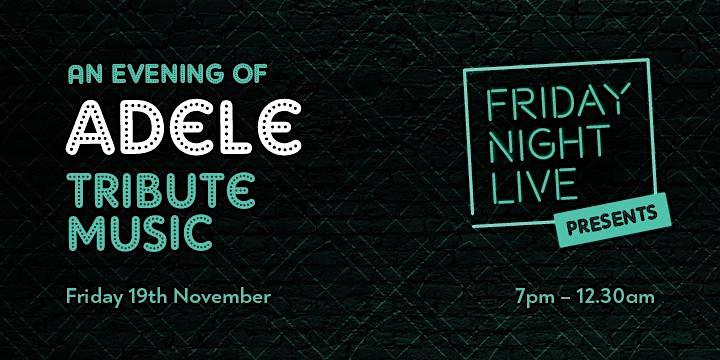 Friday Night Live - Adele image