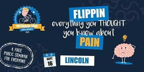 FLIPPIN' everything you thought you knew about PAIN: Lincoln tickets
