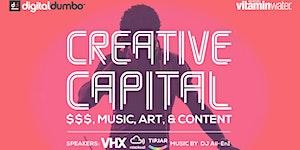 "Digital DUMBO ""Creative Capital: $$$, Music, Art &..."