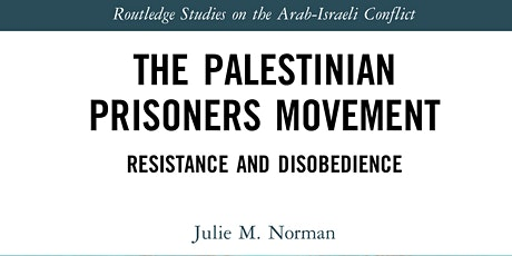 IAS Book Launch: The Palestinian Prisoners Movement tickets