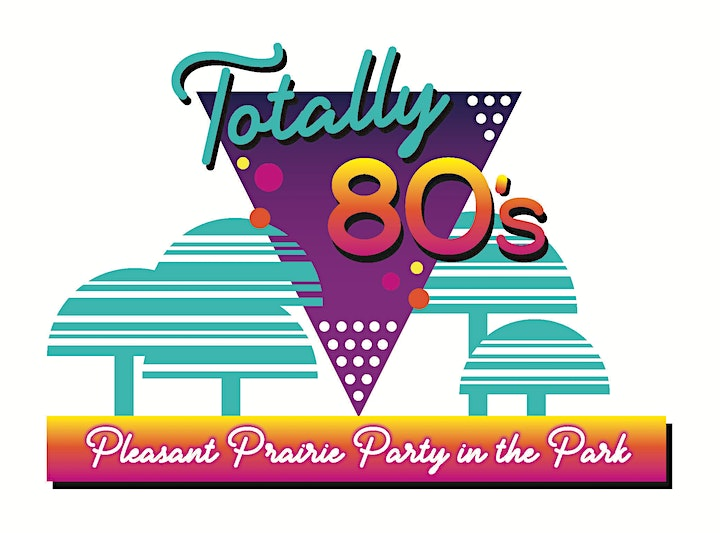 Pleasant Prairie Party in the Park: Totally 80's image