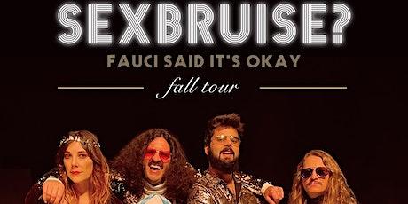 Sexbruise? @ Martin's Downtown, Nov 6, 2021 tickets