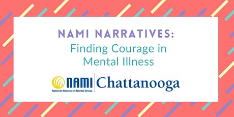 NAMI Narratives: Finding Courage in Mental Illness tickets
