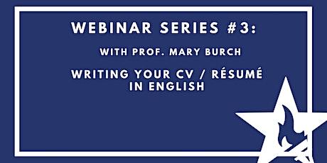Webinar Series #3: Writing your CV/Résumé in English tickets