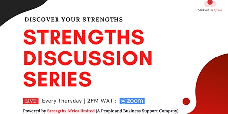 STRENGTHS DISCUSSION SERIES tickets