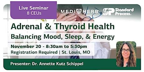 Adrenal & Thyroid Health: Balancing Mood, Sleep, & Energy tickets